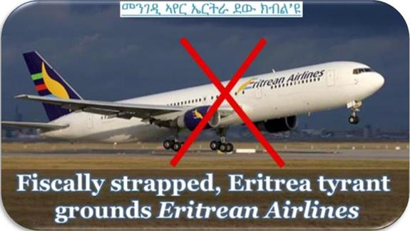 Fiscally Strapped Eritrea Tyrant Grounds Eritrean Airlines